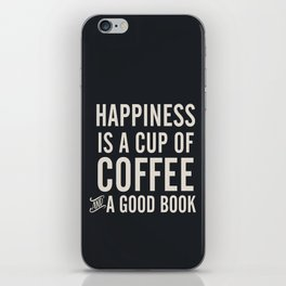 Happiness is a cup of coffee and a good book, vintage typography illustration, for libraries, pub iPhone Skin