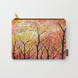 All the trees of the forest will sing for joy - Psalm 96 Carry-All Pouch