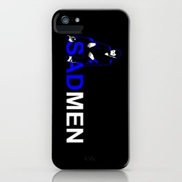 Sad men iPhone Case