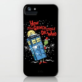 How The Grinch Stole Dr Who (on Dark) iPhone Case