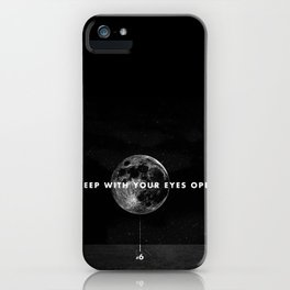 Sleep With Your Eyes Open iPhone Case