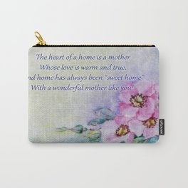 Mothers Day - Sweet Home Carry-All Pouch