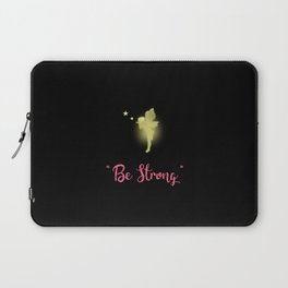 Be Strong Laptop Sleeve