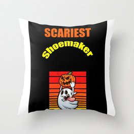 Scariest Shoemaker Throw Pillow