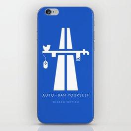 AutoBan Yourself iPhone Skin