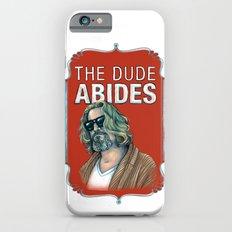 BIG LEBOWSKI- The Dude Abides iPhone 6 Slim Case