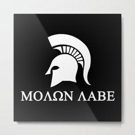 Sparta-molon-labe Metal Print