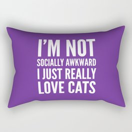 I'm Not Socially Awkward I Just Really Love Cats (Purple) Rectangular Pillow