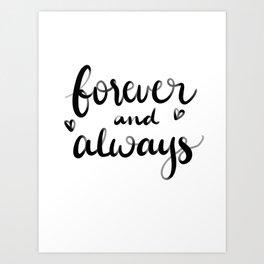 Forever and always brush letter Art Print
