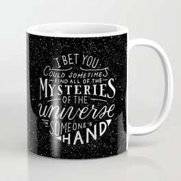 All of the Mysteries of the Universe Coffee Mug