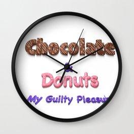 Chocolate & Donuts My Guilty Pleasure Wall Clock