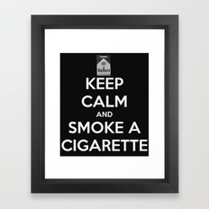 keep calm and smoke a cigarette  Framed Art Print