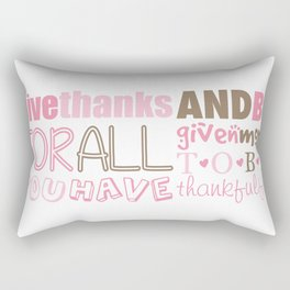 Give Thanks Quote Rectangular Pillow