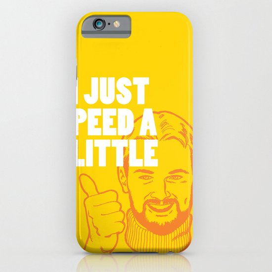 I Just Peed A Little iPhone & iPod Case