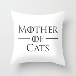 Mother of Cats, Cat Mom, Cat Lover Throw Pillow