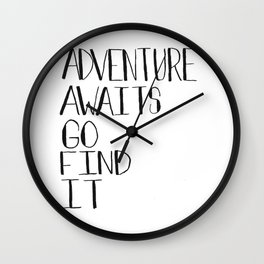 Adventure Awaits Go Find It Quote Wall Clock