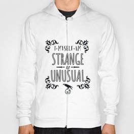 Strange and Unusual Hoody