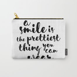 A Smile Is The Prettiest Thing You Can Wear Carry-All Pouch