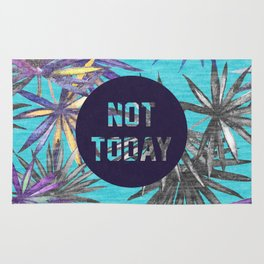 Not today - blue version Rug