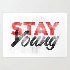 Stay Young Art Print