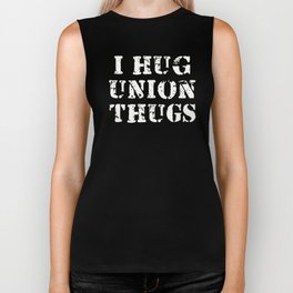 I Hug Union Thugs Biker Tank