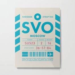 Baggage Tag D - SVO Moscow Sheremetyevo Russia Metal Print