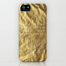 Faith Is More Precious iPhone Case