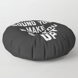 Shut Up Funny Quote Floor Pillow