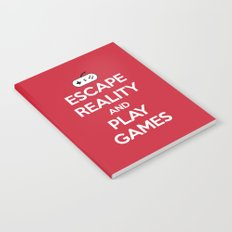 Escape Reality Gaming Quote Notebook