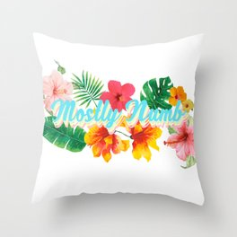 Mostly Numb Tropical Throw Pillow