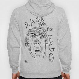 Rage Feeds Her Ego. Hoody