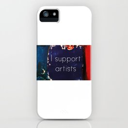 I Support Artists Mug and Cutting Board iPhone Case
