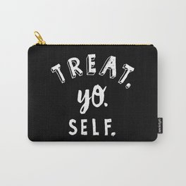 Treat Yo Self REVERSE Carry-All Pouch