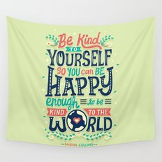 Be kind to yourself Wall Tapestry