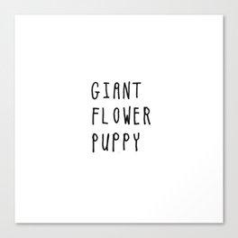 Giant Flower Puppy Canvas Print