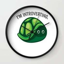 Introverted turtle pun joke gift Wall Clock