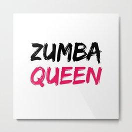 Zumba Queen Metal Print
