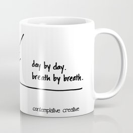 """Towards Mastery - Design #2 of the """"Words To Live By"""" series Coffee Mug"""