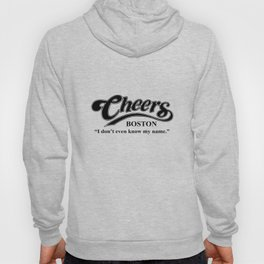 Cheers I Dont Even Know My Name Boston Bar TV Funny Mens Drinking boston Hoody