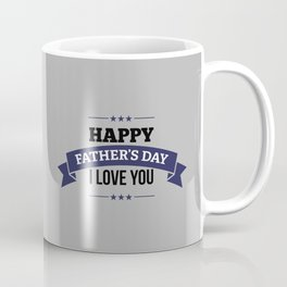 The Father's Day Art I Coffee Mug