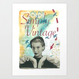 Old? Simply Vintage. Art Print