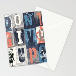 Don't Give Up, Keep Running Stationery Cards