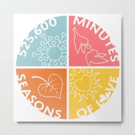 Seasons of Love Metal Print