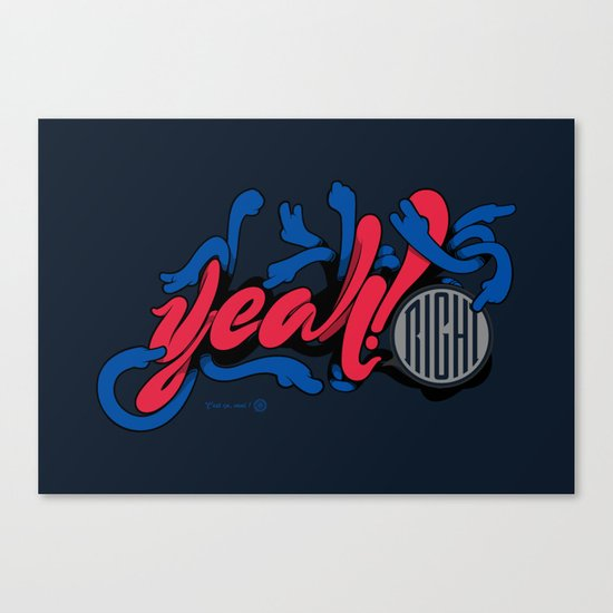 Yeah! Right Canvas Print