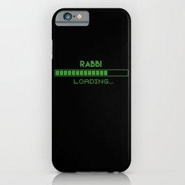 Rabbi Loading iPhone Case