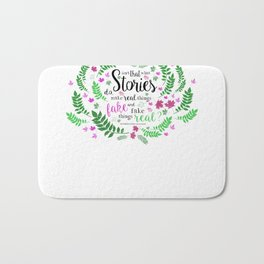 Isn't That What Stories Do? in Floral White Bath Mat