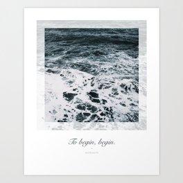 Ocean. To begin, begin. Wordsworth Art Print