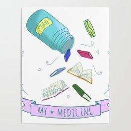 books are my medicine Poster