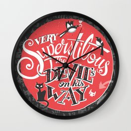Superstition Wall Clock