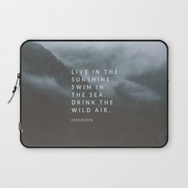Live in the sunshine. Swim in the sea. Drink the wild air. Laptop Sleeve
